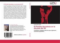 El Partido Socialista en la década del 50
