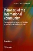 Prisoners of the International Community
