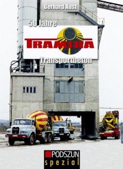 50 Jahre Tramira Transportbeton