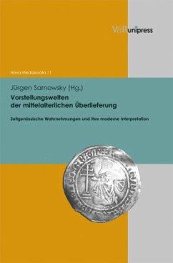 Vorstellungswelten der mittelalterlichen Überlieferung
