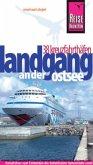 Reise Know-How Landgang - 38 Kreuzfahrthäfen an der Ostsee
