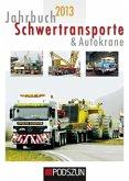 Jahrbuch Schwertransporte & Autokrane 2013
