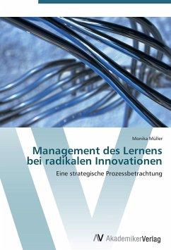 Management des Lernens bei radikalen Innovationen