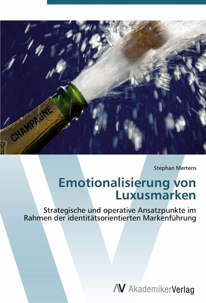 a1c322ae472a52 Emotionalisierung von Luxusmarken von Stephan Mertens - Fachbuch ...