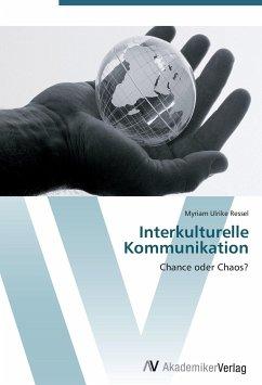 9783639431018 - Myriam Ulrike Ressel: Interkulturelle Kommunikation - Knyga