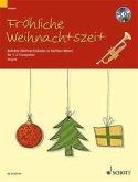Fröhliche Weihnachtszeit für 1-2 Trompeten in B mit CD