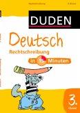 Deutsch in 15 Minuten: Rechtschreibung 3. Klasse