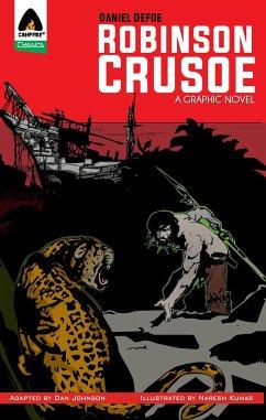 Robinson Crusoe: The Graphic Novel - Defoe, Daniel
