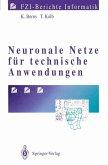 Neuronale Netze für technische Anwendungen