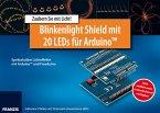 Blinkenlight Shield mit 20 LEDs für Arduino, Platine mit 20 einzeln steuerbaren LEDs