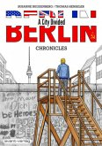 BERLIN – A City Divided