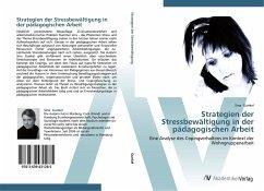 9783639431285 - Gunkel, Sina: Strategien der Stressbewältigung in der pädagogischen Arbeit - Knyga