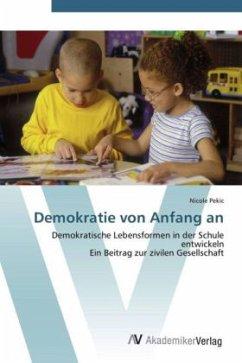 9783639431995 - Pekic, Nicole: Demokratie von Anfang an - Knyga