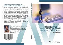9783639431384 - Schuster, Thomas: Modellgetriebene Entwicklung grafischer Benutzerschnittstellen: MDA im Einsatz - Knyga