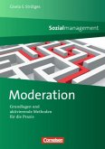 Sozialmanagement: Moderation