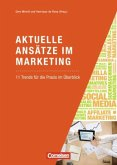 Marketingkompetenz: Aktuelle Ansätze im Marketing