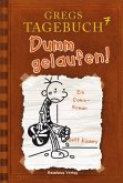Dumm gelaufen! / Gregs Tagebuch Bd.7