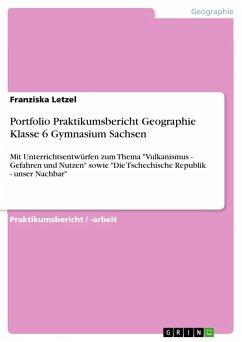 Portfolio Praktikumsbericht Geographie Klasse 6 Gymnasium Sachsen