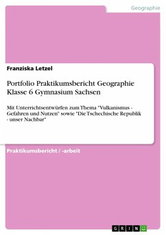 Portfolio Praktikumsbericht Geographie Klasse 6 Gymnasium Sachsen - Letzel, Franziska