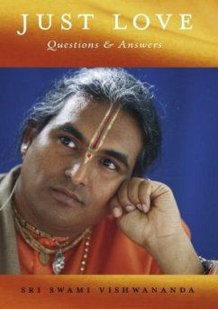 JUST LOVE, Questions & Answers 1 - Vishwananda, Sri Swami