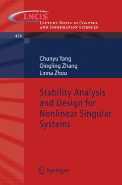 Stability Analysis and Design for Nonlinear Singular Systems - Yang, Chunyu; Zhang, Qingling; Zhou, Linna