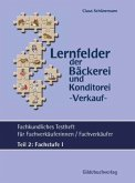 Fachstufe I / Fachkundliches Testheft für Fachverkäuferinnen/ Fachverkäufer Tl.2