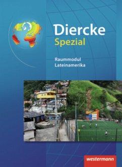 Diercke Spezial. Raummodul Lateinamerika. Sekundarstufe 2 - Mingenbach, Michael; Girndt, Thilo; Schoop, Wolfgang