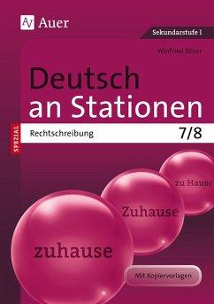 Deutsch an Stationen SPEZIAL Rechtschreibung 7-8 - Röser, Winfried