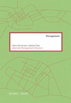 Idiomatik Portugiesisch-Deutsch - Schemann, Hans; Dias, Idalete