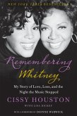 Remembering Whitney: My Story of Love, Loss, and the Night the Music Stopped