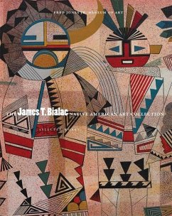 The James T. Bialac Native American Art Collection: Selected Works - Fred Jones Jr Museum of Art