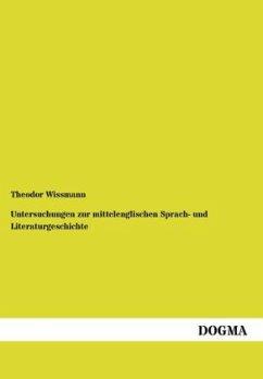 Untersuchungen zur mittelenglischen Sprach- und Literaturgeschichte