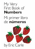 My Very First Book of Numbers / Mi Primer Libro de Números: Bilingual Edition