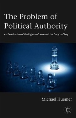 The Problem of Political Authority - Huemer, Michael