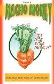 CAN I HAVE SOME MONEY (Vol 4) Nacho Money
