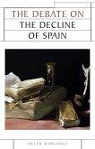 The debate on the decline of Spain