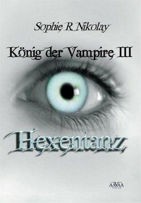Buch-Reihe König der Vampire von Sophie R. Nikolay