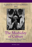 The Morbidity of Culture