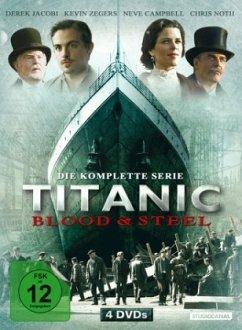 Titanic - Blood and Steel, Die komplette Serie ...