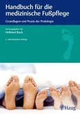 Handbuch für die medizinische Fußpflege
