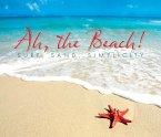 Ah, the Beach!