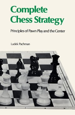 Complete Chess Strategy 2: Principles of Pawn P...