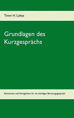 Grundlagen des Kurzgesprächs - Lohse, Timm H.