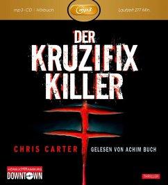 Der Kruzifix-Killer / Detective Robert Hunter Bd.1 (1 MP3-CDs) - Carter, Chris