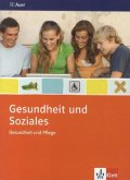Gesundheit und Soziales. Gesundheit und Pflege. Themenheft 9./10. Schuljahr