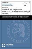 Das Recht der Vergabe von Strom- und Gas-Konzessionsverträgen im EnWG