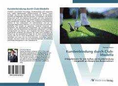 Kundenbindung durch Club-Modelle