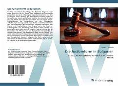 Die Justizreform in Bulgarien