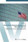 Zwischen Geostrategie und War On Terror