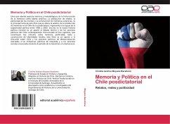 Memoria y Política en el Chile posdictatorial - Moyano Barahona, Cristina Andrea